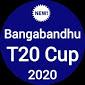Bangabandhu T20 Cup 2020 ~ বঙ্গবন্ধু টি২০ কাপ ২০২০ APK download